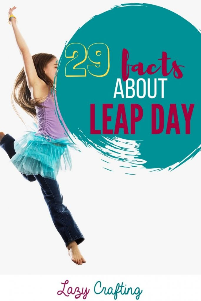 29 leap day facts