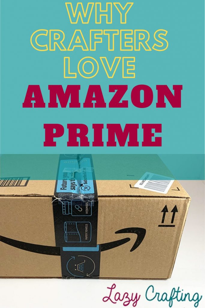 why crafters love amazon prime